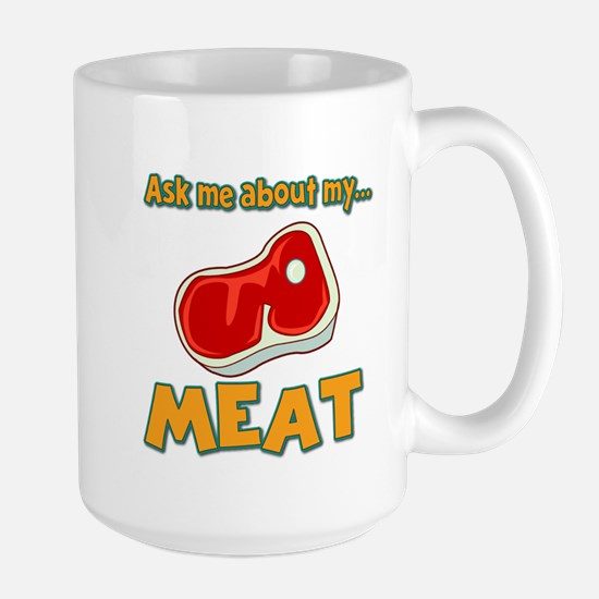 Funny Ask Me About My Meat Steak Butcher Humor Lar