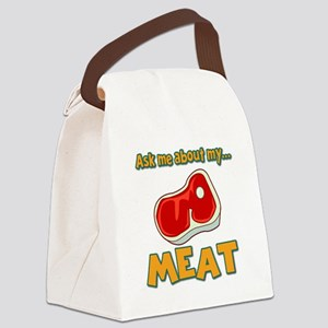 Funny Ask Me About My Meat Steak Butcher Humor Can