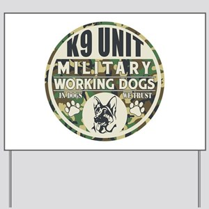 K9 Unit Military Working Dogs Yard Sign