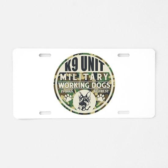 K9 Unit Military Working Do Aluminum License Plate