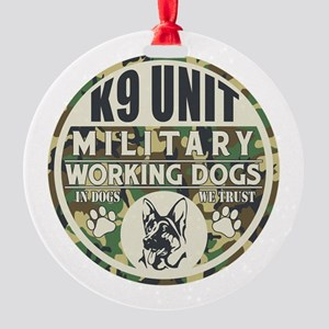 K9 Unit Military Working Dogs Round Ornament