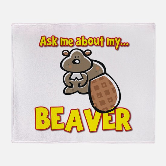 Funny Ask Me About My Beaver Humor Design Throw Bl