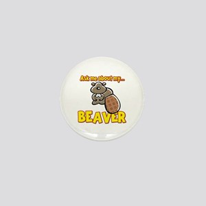 Funny Ask Me About My Beaver Humor Design Mini But
