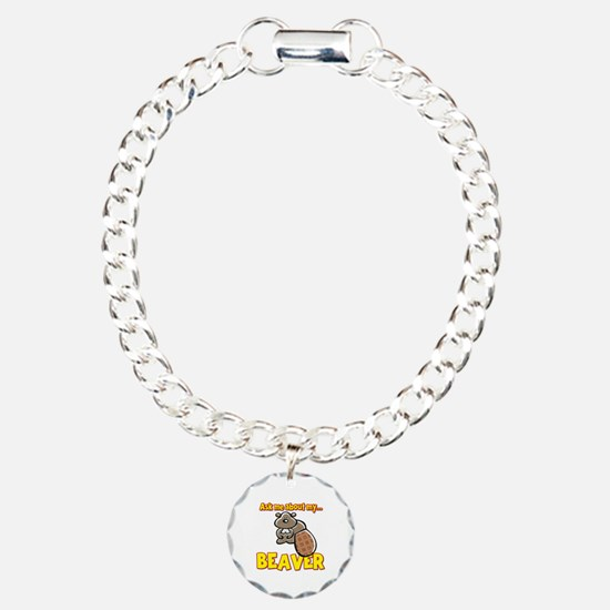 Funny Ask Me About My Beaver Humor Design Bracelet