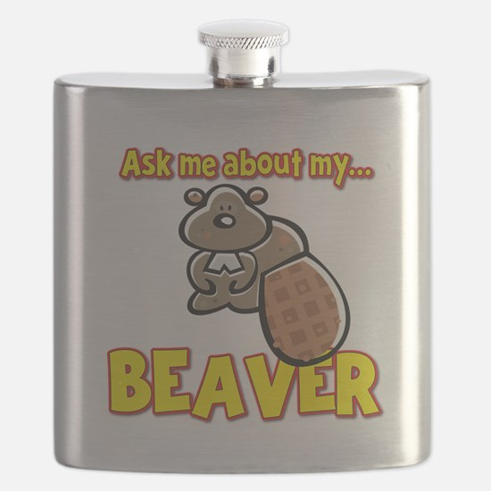 Funny Ask Me About My Beaver Humor Design Flask