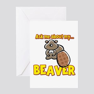 Funny Ask Me About My Beaver Humor Design Greeting