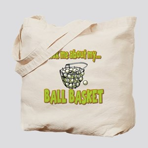Funny Ask Me About My Ball Basket Golf Innuendo To