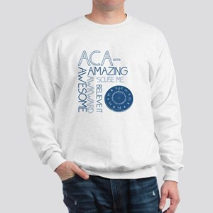 ACA-WHAT Sweatshirt