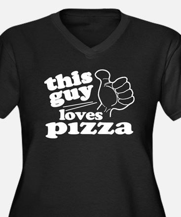 This Guy Loves Pizza Plus Size T-Shirt