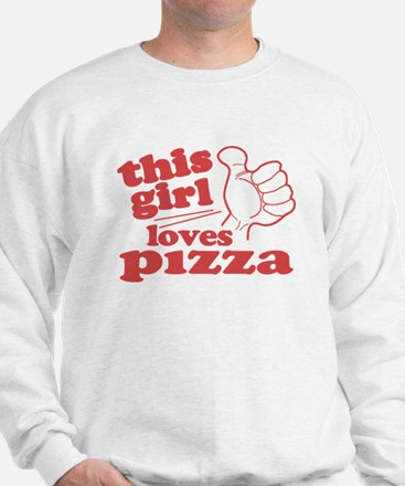 This Girl Loves Pizza Sweatshirt