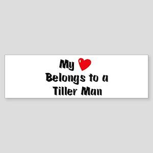 My Heart: Tiller Man Bumper Sticker