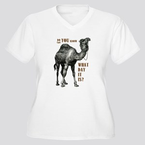 Do You Know What Day It Is Plus Size T-Shirt