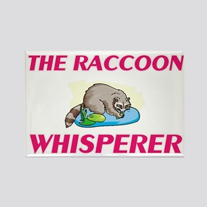 The Raccoon Whisperer Magnets