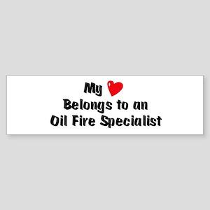 My Heart: Oil-Fire-Specialist Bumper Sticker