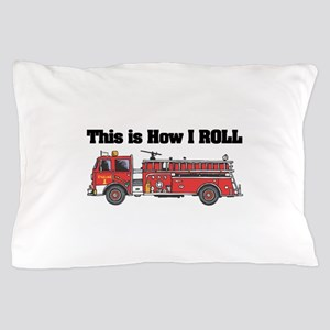 how i roll fire truck funny design Pillow Case