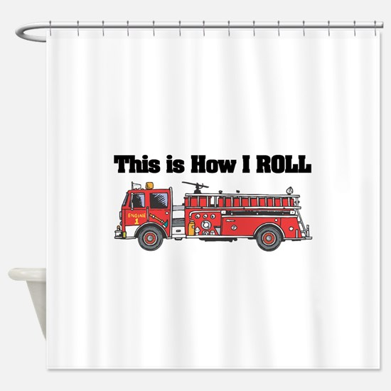 how i roll fire truck funny design Shower Curtain