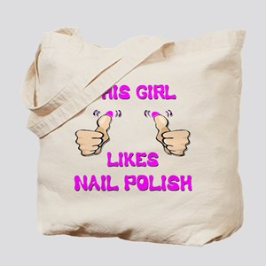 This Girl Likes Nail Polish Tote Bag