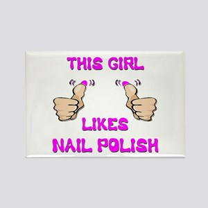 This Girl Likes Nail Polish Rectangle Magnet