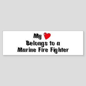 My Heart: Marine Fire Fighter Bumper Sticker