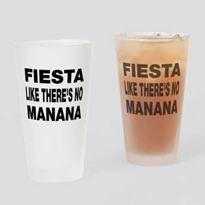 Fiesta Like No Manana Drinking Glass