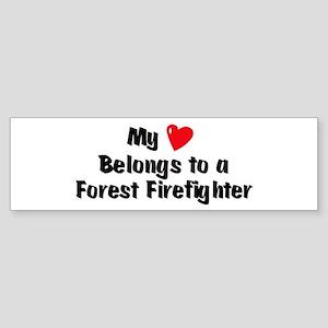 My Heart: Forest Firefighter Bumper Sticker