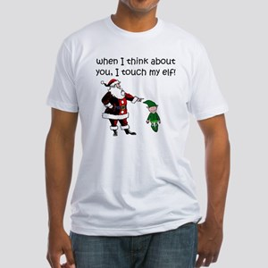 Touch My Elf Fitted T-Shirt