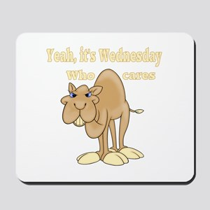 Wednesday Camel Mousepad