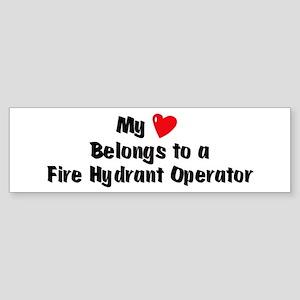 My Heart: Fire Hydrant Operat Bumper Sticker