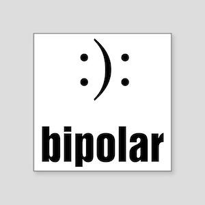"Bipolar Square Sticker 3"" x 3"""