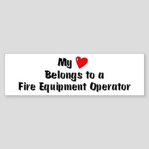 My Heart: Fire Equipment Oper Bumper Sticker