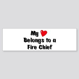 My Heart: Fire Chief Bumper Sticker