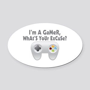I'm A Gamer What's Your Excuse Oval Car Magnet