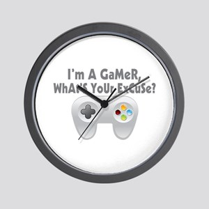 I'm A Gamer What's Your Excuse Wall Clock