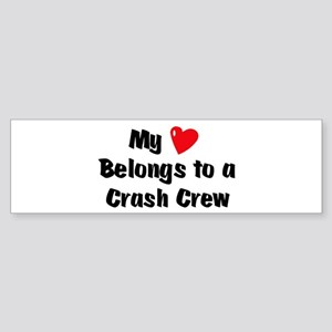 My Heart: Crash Crew Bumper Sticker