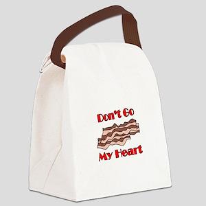 Don't Go Bacon My Heart Canvas Lunch Bag