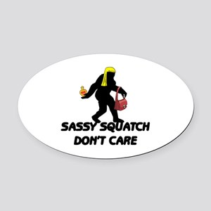 Sassy Squatch Don't Care Oval Car Magnet