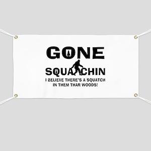 Gone Squatchin Bigfoot In Woods Banner
