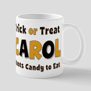 Carol Trick or Treat Mug