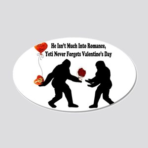 Bigfoot Remembers Valentines 20x12 Oval Wall Decal