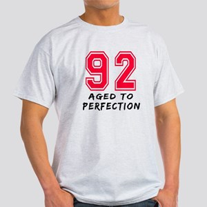 92 Year birthday designs Light T-Shirt