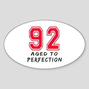 92 Year birthday designs Sticker (Oval)