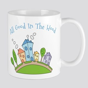 All Good In The Hood Mug