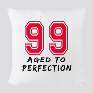 99 Year birthday designs Woven Throw Pillow