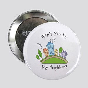 """Wont You Be My Neighbor? 2.25"""" Button"""