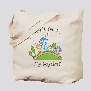 Wont You Be My Neighbor? Tote Bag