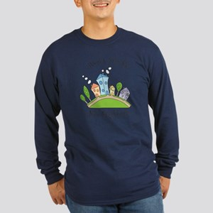Wont You Be My Neighbor? Long Sleeve T-Shirt