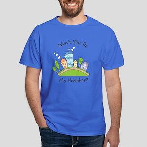 Wont You Be My Neighbor? T-Shirt