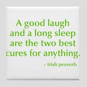 good-laugh-opt-green Tile Coaster