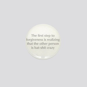 first-step-to-forgiveness-opt-gray Mini Button