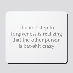 first-step-to-forgiveness-opt-gray Mousepad